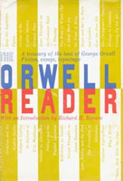 'The Orwell Reader, Fiction, Essays, and Reportage' (front cover)