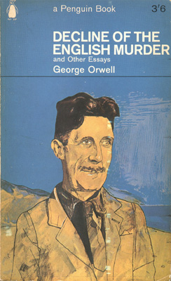 george decline of the english murder and other essays   decline of the english murder and other essays cover page