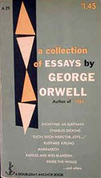 Essay Writing Paper George Orwell A Collection Of Essays By George Orwell Publisher  Business Format Essay also High School Admission Essay Samples Orwell Essays  Underfontanacountryinncom Essay Thesis Example