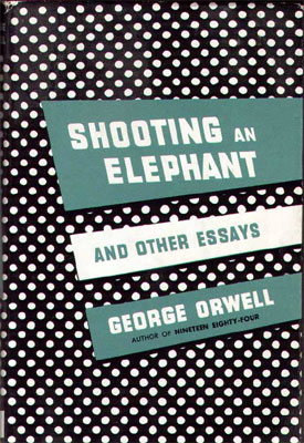 shooting elephant essay George orwells shooting an elephant essay orwell is not forced to acknowledge these atrocities until he is put into the position to shoot an elephant.