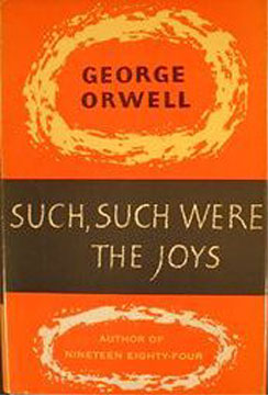george orwell pleasure spots essay The complete works of george orwell, searchable format also contains a biography and quotes by george orwell.